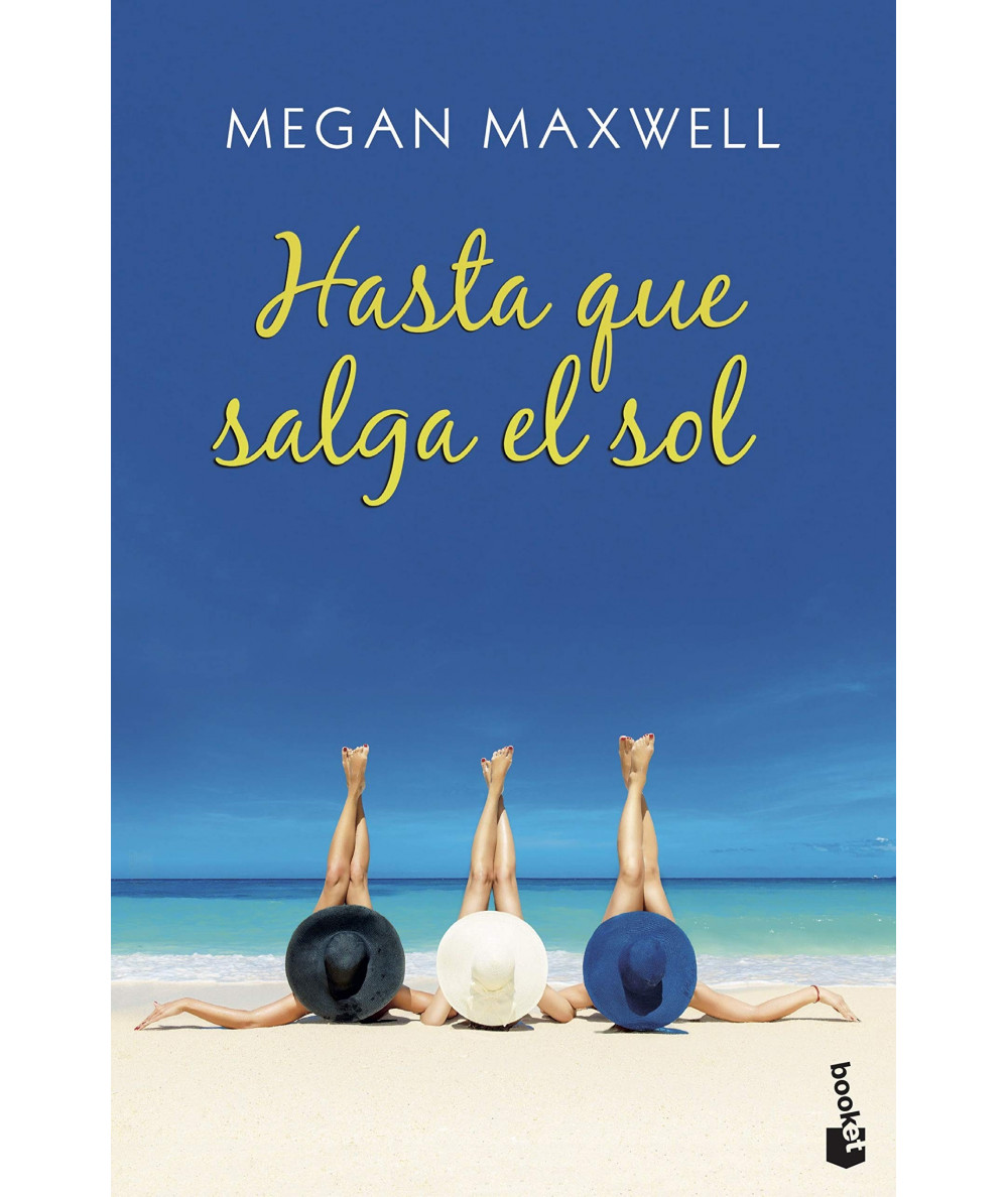 HASTA QUE SALGA EL SOL. MEGAN MAXWELL Fondo General