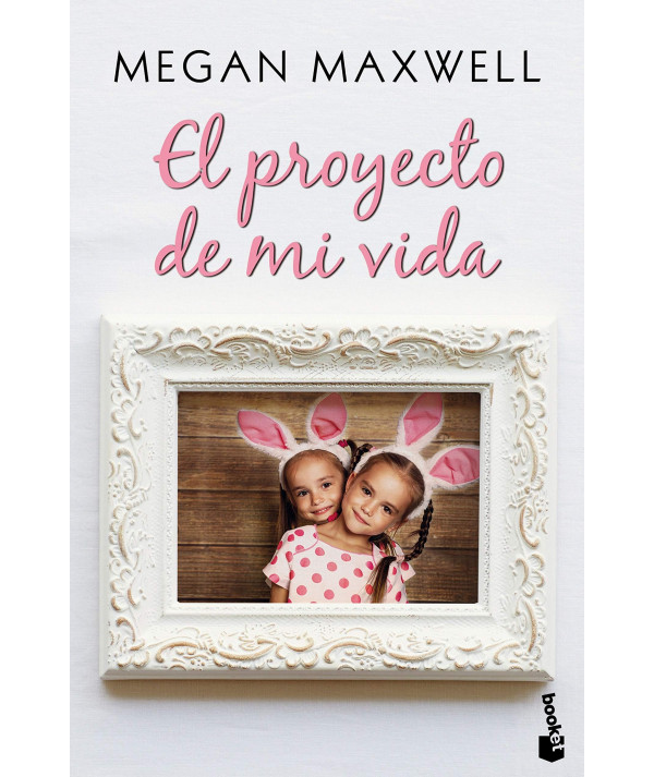 EL PROYECTO DE MI VIDA. MEGAN MAXWELL Fondo General