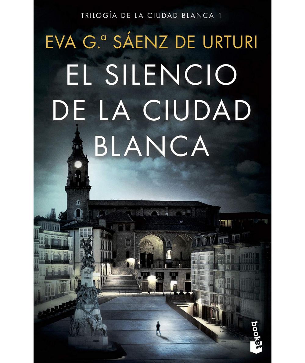 EL SILENCIO DE LA CIUDAD BLANCA. EVA GARCIA SAENZ DE URTURI Fondo General