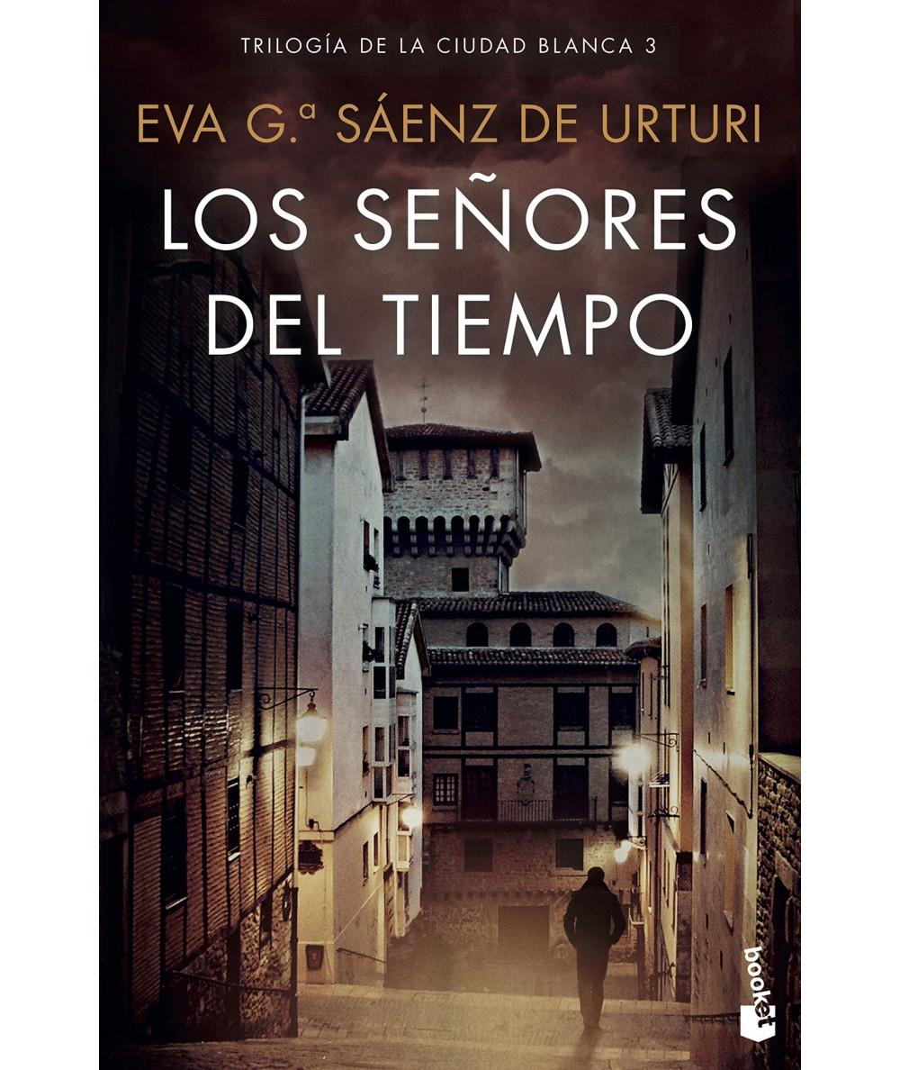 LOS SEÑORES DEL TIEMPO. EVA GARCIA SAENZ DE URTURI Fondo General