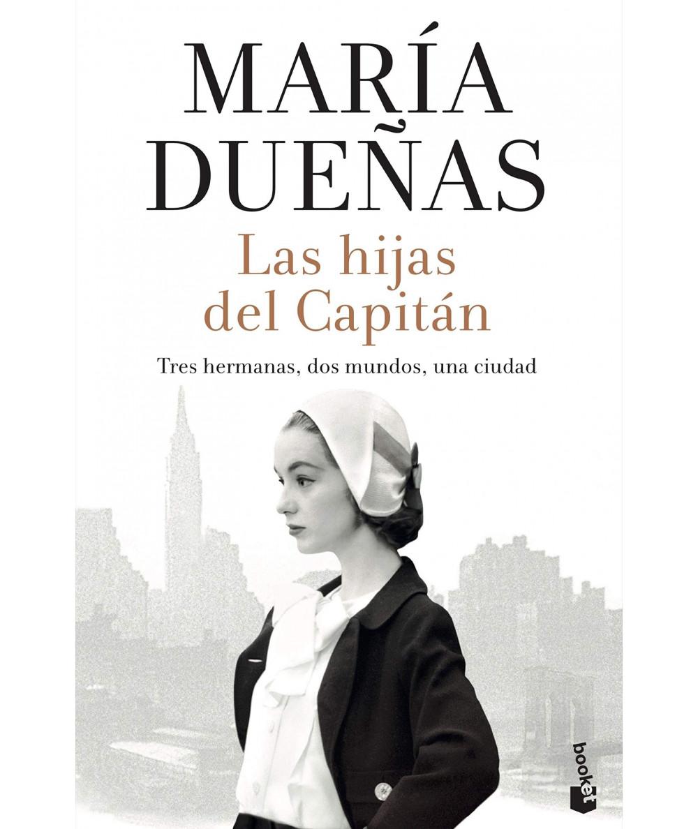 LAS HIJAS DEL CAPITAN. MARIA DUEÑAS Fondo General