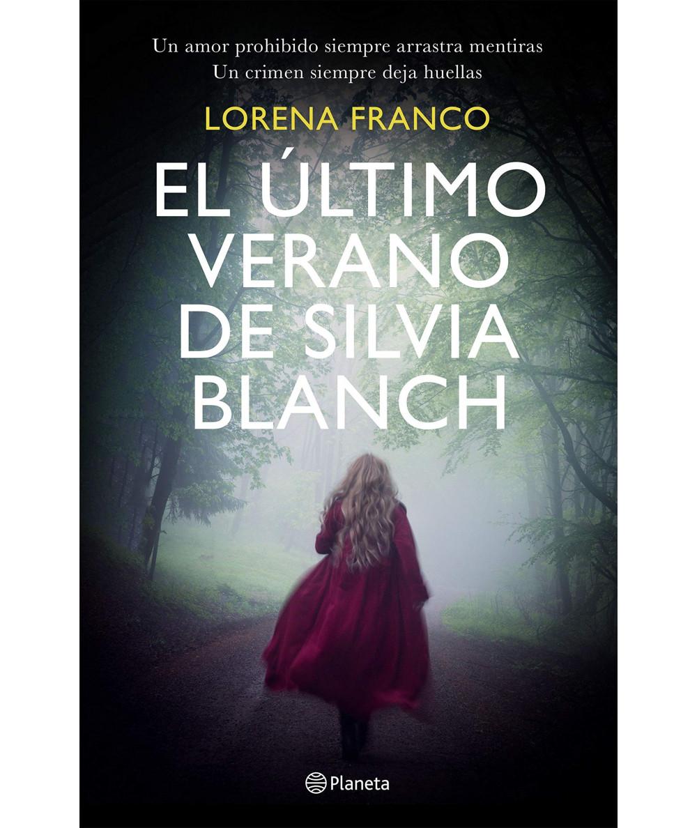 EL ULTIMO VERANO DE SILVIA BLANCH. LORENA FRANCO Fondo General