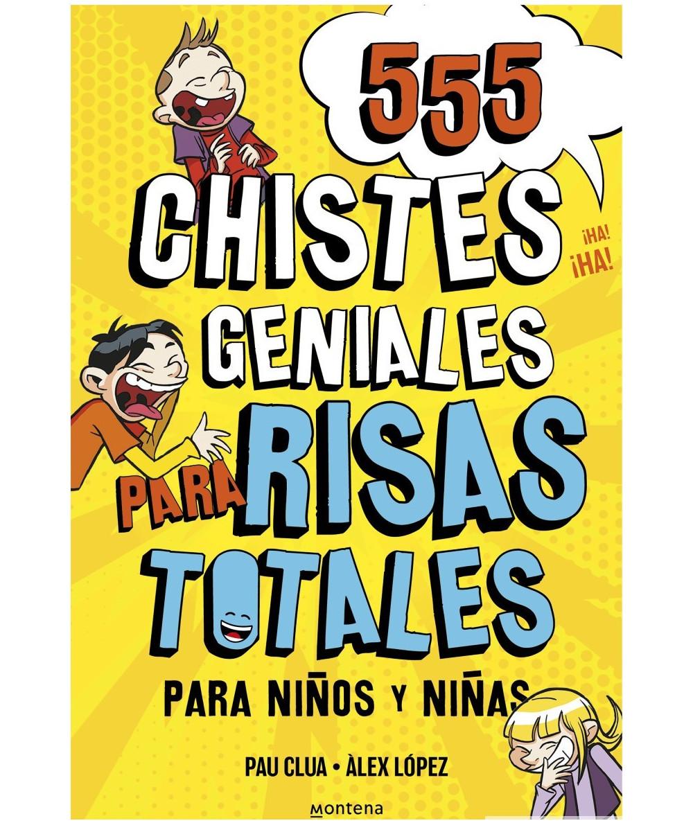 555 CHISTES GENIALES PARA RISAS TOTALES Infantil