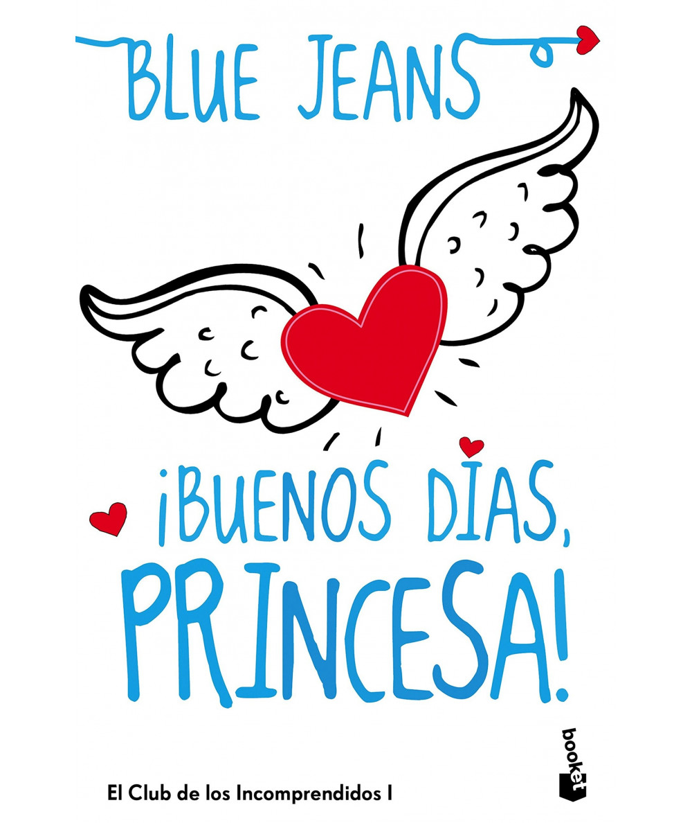 ¡BUENOS DIAS, PRINCESA! BLUE JEANS Juvenil