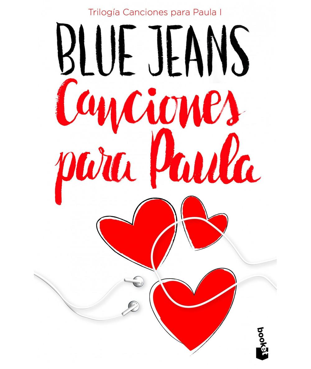 CANCIONES PARA PAULA. BLUE JEANS Juvenil