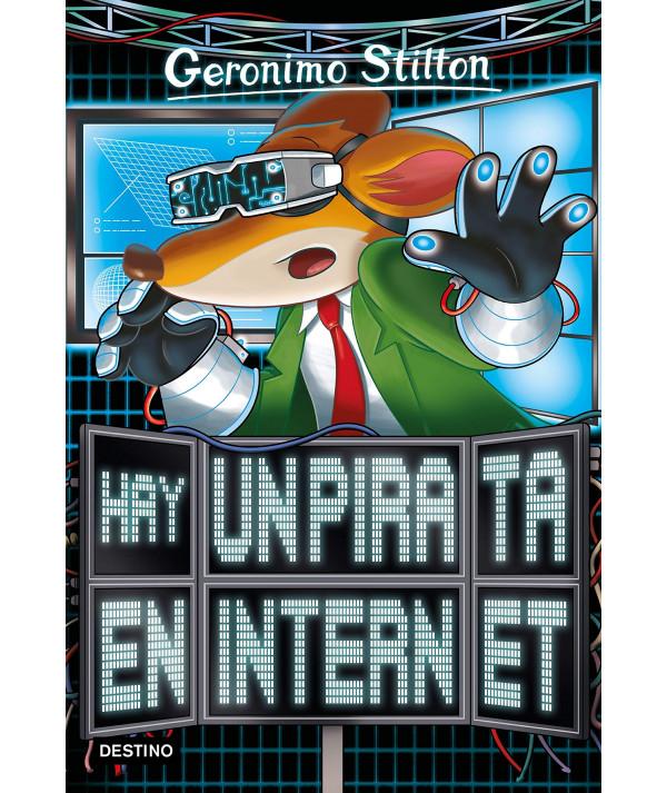 GERONIMO STILTON 74 HAY UN PIRATA EN INTERNET Infantil