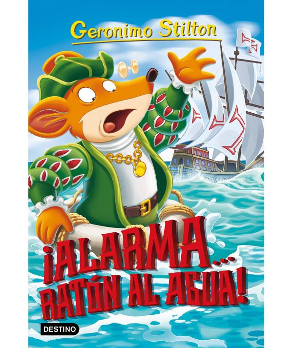 GERONIMO STILTON 78 ¡ALARMA... RATON AL AGUA! Infantil