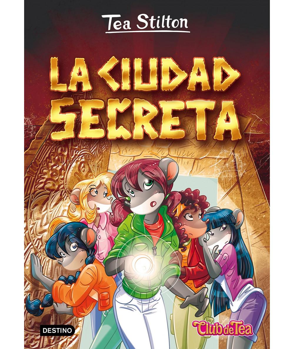 TEA STILTON 3 LA CIUDAD SECRETA Infantil