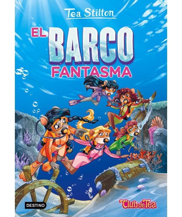 TEA STILTON 5 EL BARCO FANTASMA Infantil