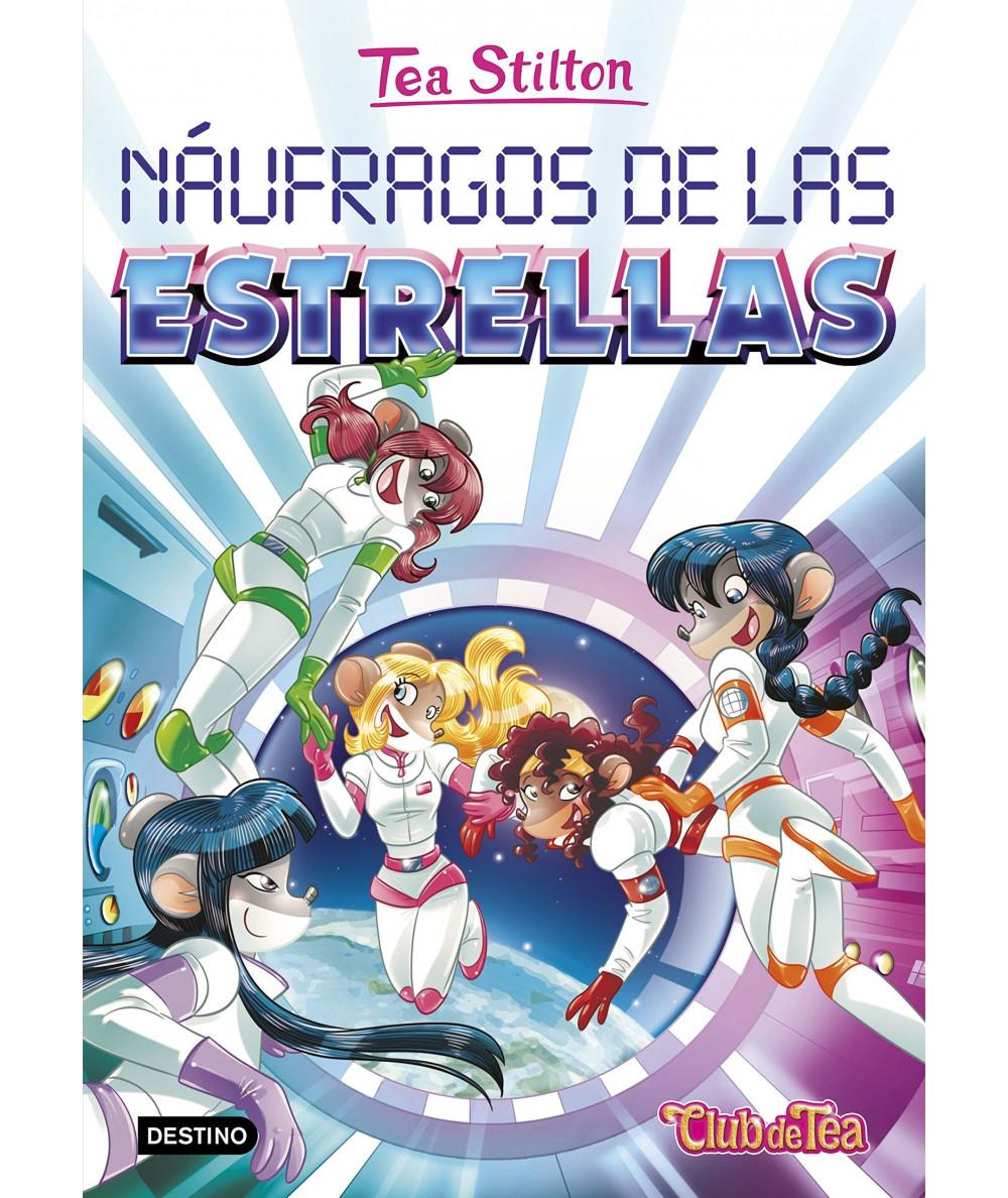 TEA STILTON 8 NAUFRAGOS DE LAS ESTRELLAS Infantil