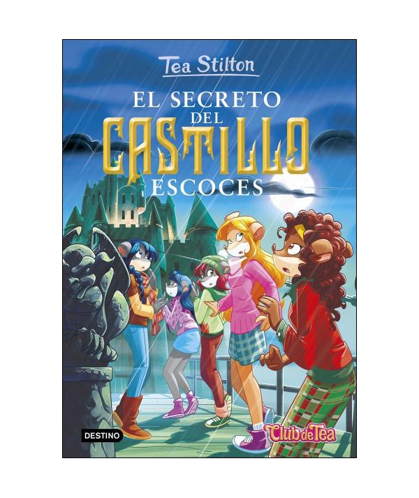 TEA STILTON 9 EL SECRETO DEL CASTILLO ESCOCES Infantil