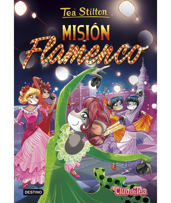 TEA STILTON 16 MISION FLAMENCO Infantil
