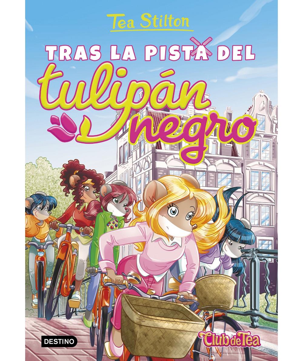TEA STILTON 18 TRAS LA PISTA DEL TULIPAN NEGRO Infantil