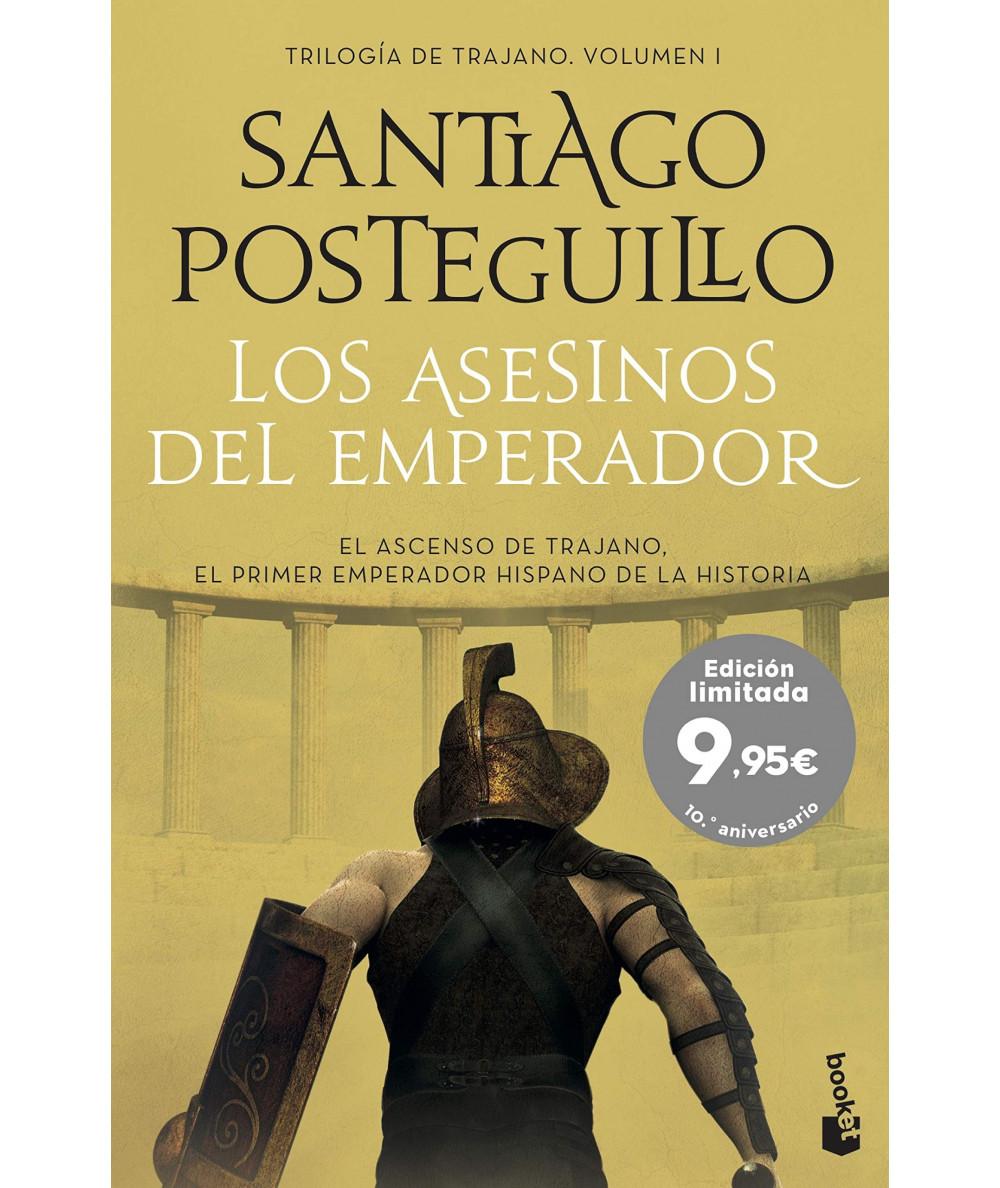 LOS ASESINOS DEL EMPERADOR. SANTIAGO POSTEGUILLO Fondo General