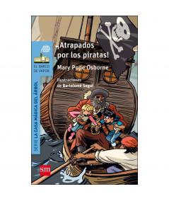ATRAPADOS POR LOS PIRATAS (CASA MAGICA) Infantil