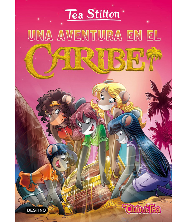 TEA STILTON 22 UNA AVENTURA EN EL CARIBE Infantil