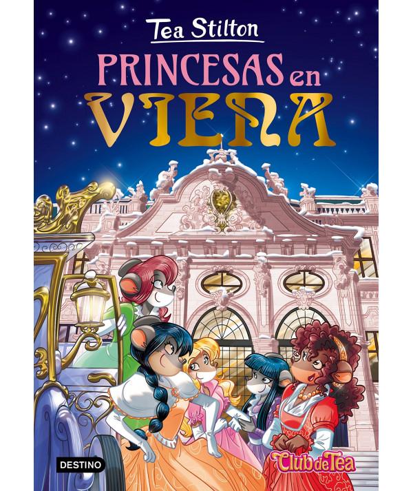 TEA STILTON 30 PRINCESAS EN VIENA Infantil