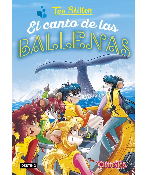 TEA STILTON 31 EL CANTO DE LAS BALLENAS Infantil