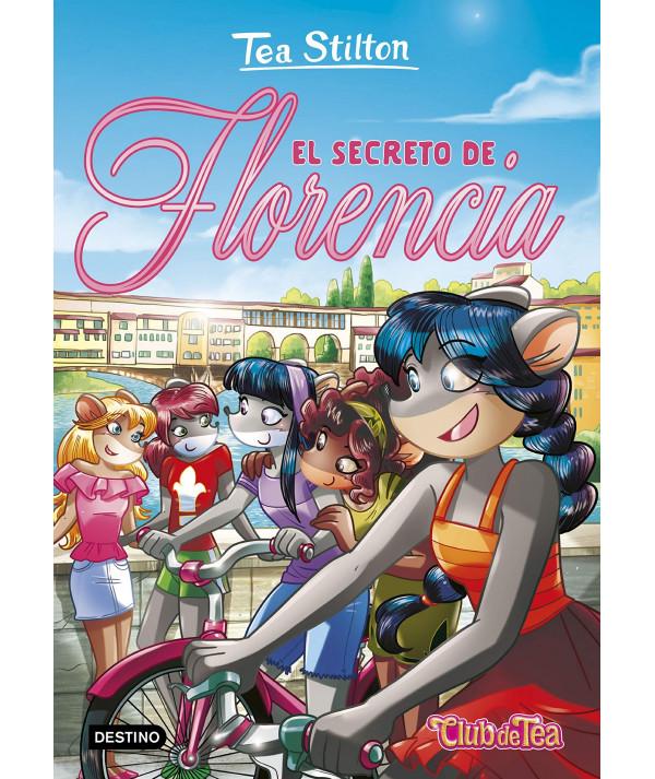 TEA STILTON 37 EL SECRETO DE FLORENCIA Infantil
