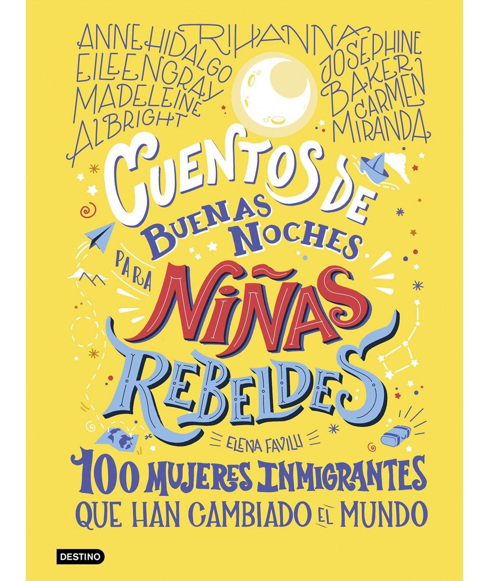 CUENTOS DE BUENAS NOCHES PARA NIÑAS REBELDES 3 Infantil