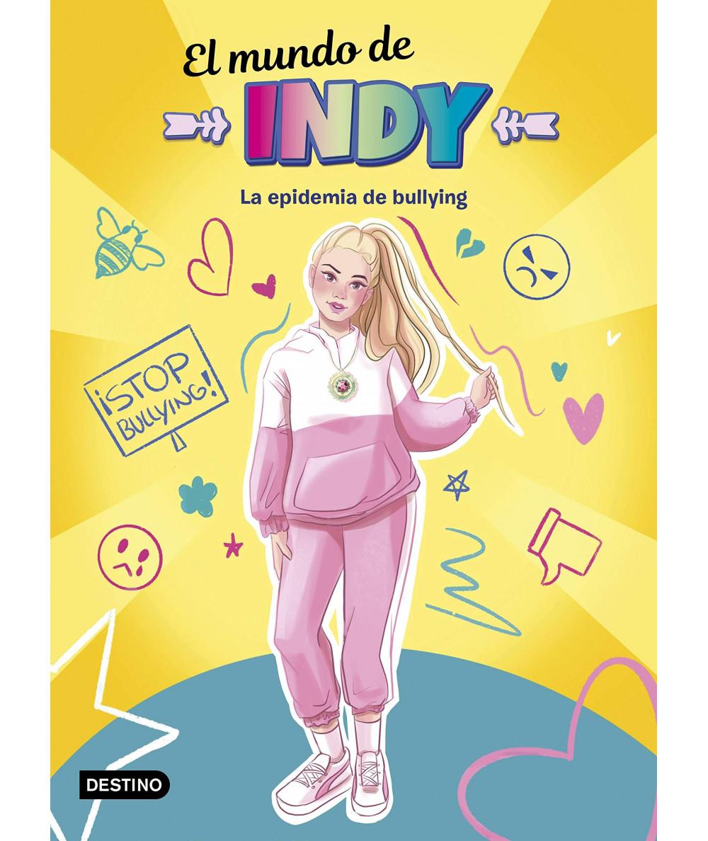 EL MUNDO DE INDY LA EPIDEMIA DE BULLYING Infantil