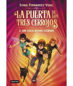 LA PUERTA DE LOS TRES CERROJOS 3. LOS CINCO REINOS ETERNOS Infantil