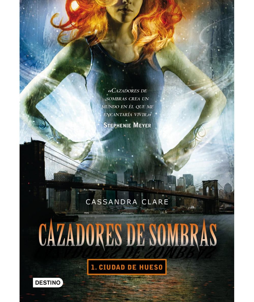 CAZADORES DE SOMBRAS 1. CIUDAD DE HUESO Juvenil