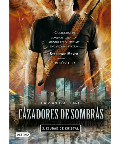 CAZADORES DE SOMBRAS 3. CIUDAD DE CRISTAL Juvenil