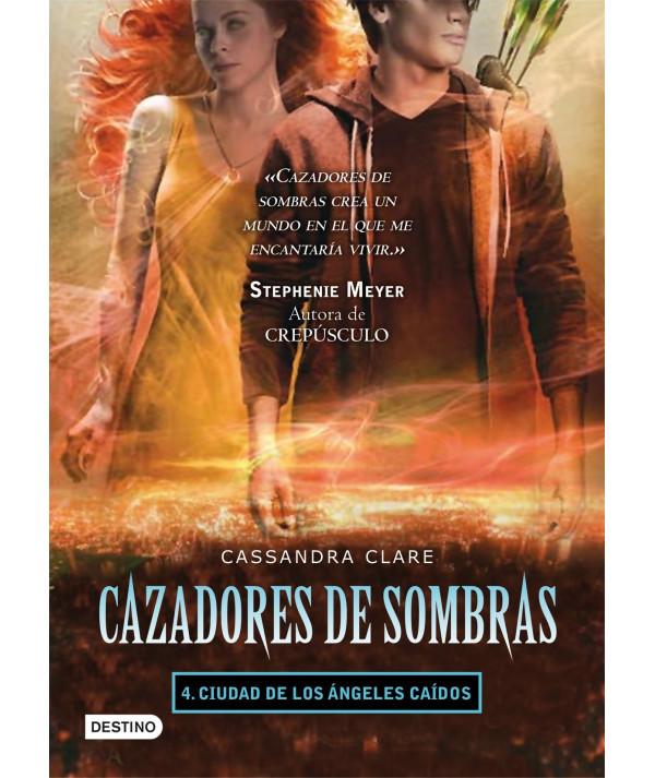 CAZADORES DE SOMBRAS 4. CIUDAD DE LOS ANGELES CAIDOS Juvenil