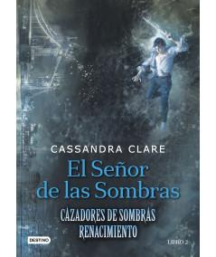 CAZADORES DE SOMBRAS: RENACIMIENTO 2. EL SEÑOR DE LAS SOMBRAS Juvenil