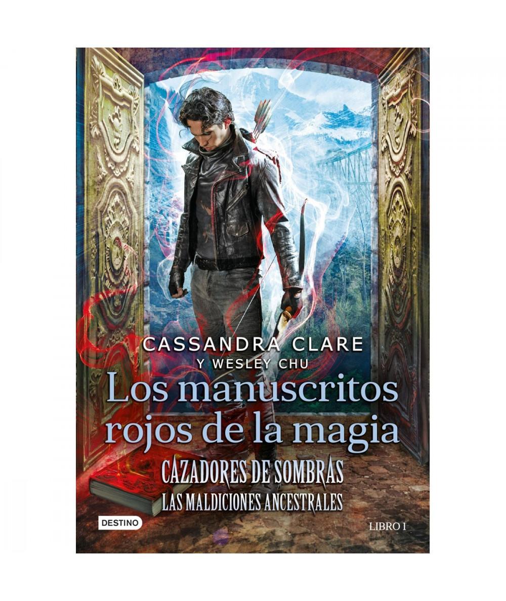 CAZADORES DE SOMBRAS: LAS MALDICIONES ANCESTRALES 1. LOS MANUSCRITOS ROJOS DE LA MAGIA Juvenil