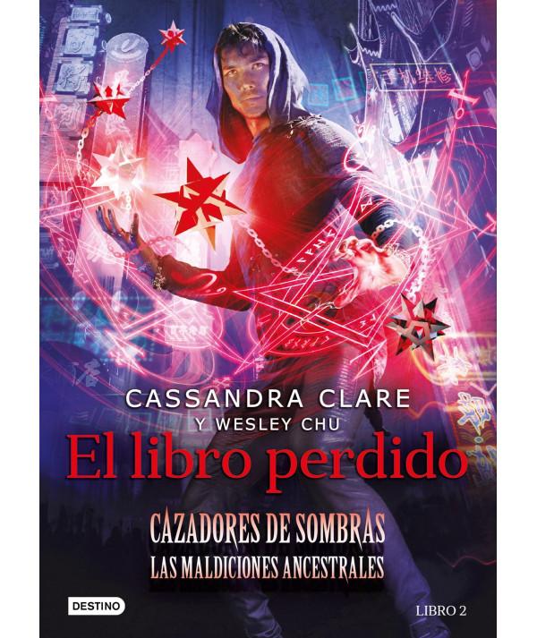 CAZADORES DE SOMBRAS: LAS MALDICIONES ANCESTRALES 2. EL LIBRO PERDIDO Juvenil