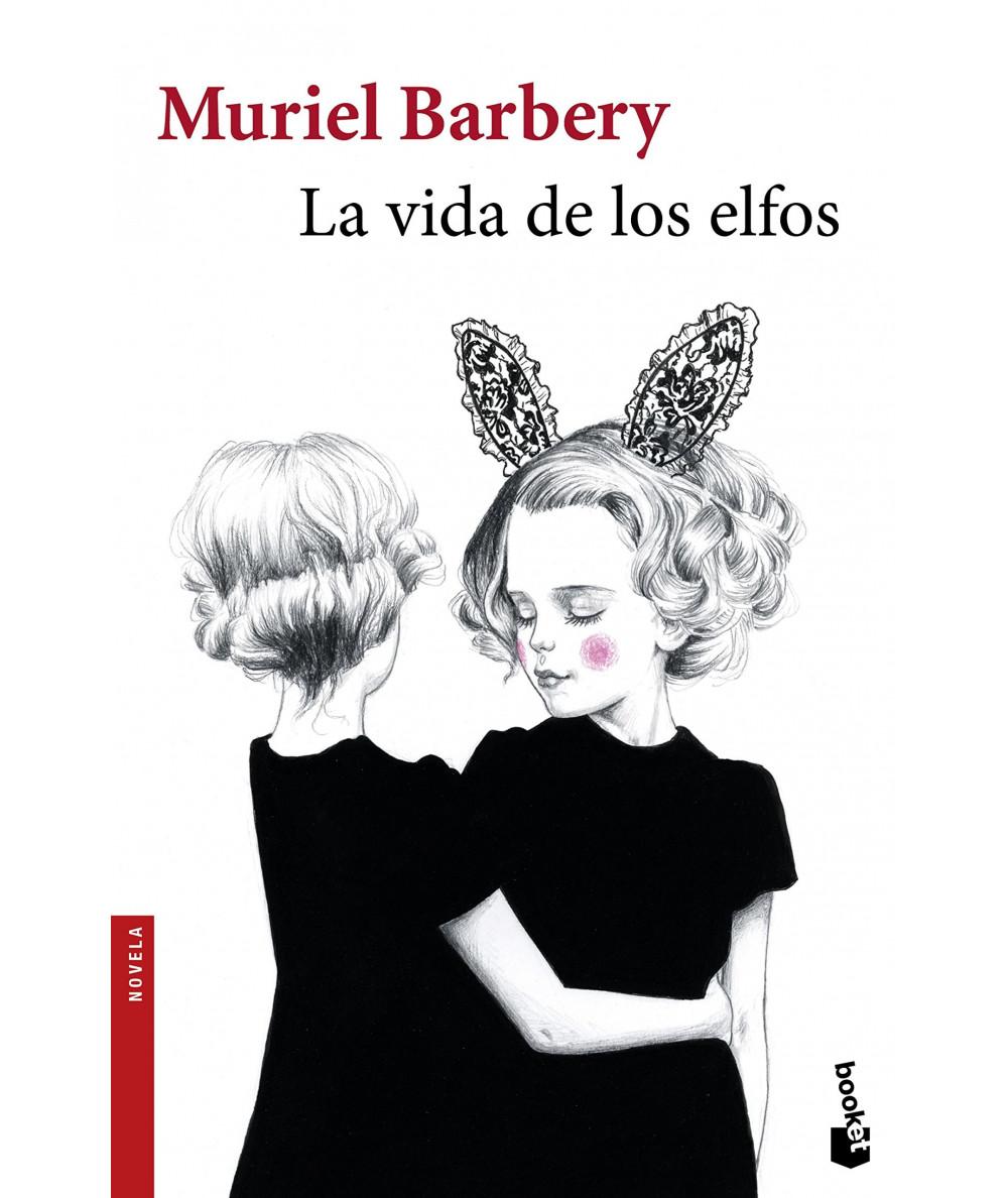 LA VIDA DE LOS ELFOS. MURIEL BARBERY Fondo General
