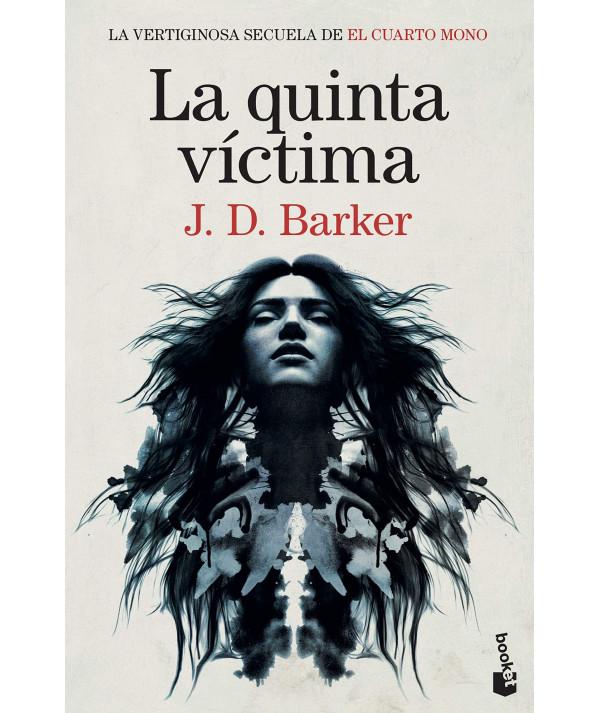 LA QUINTA VICTIMA. J.D. BARKER Fondo General