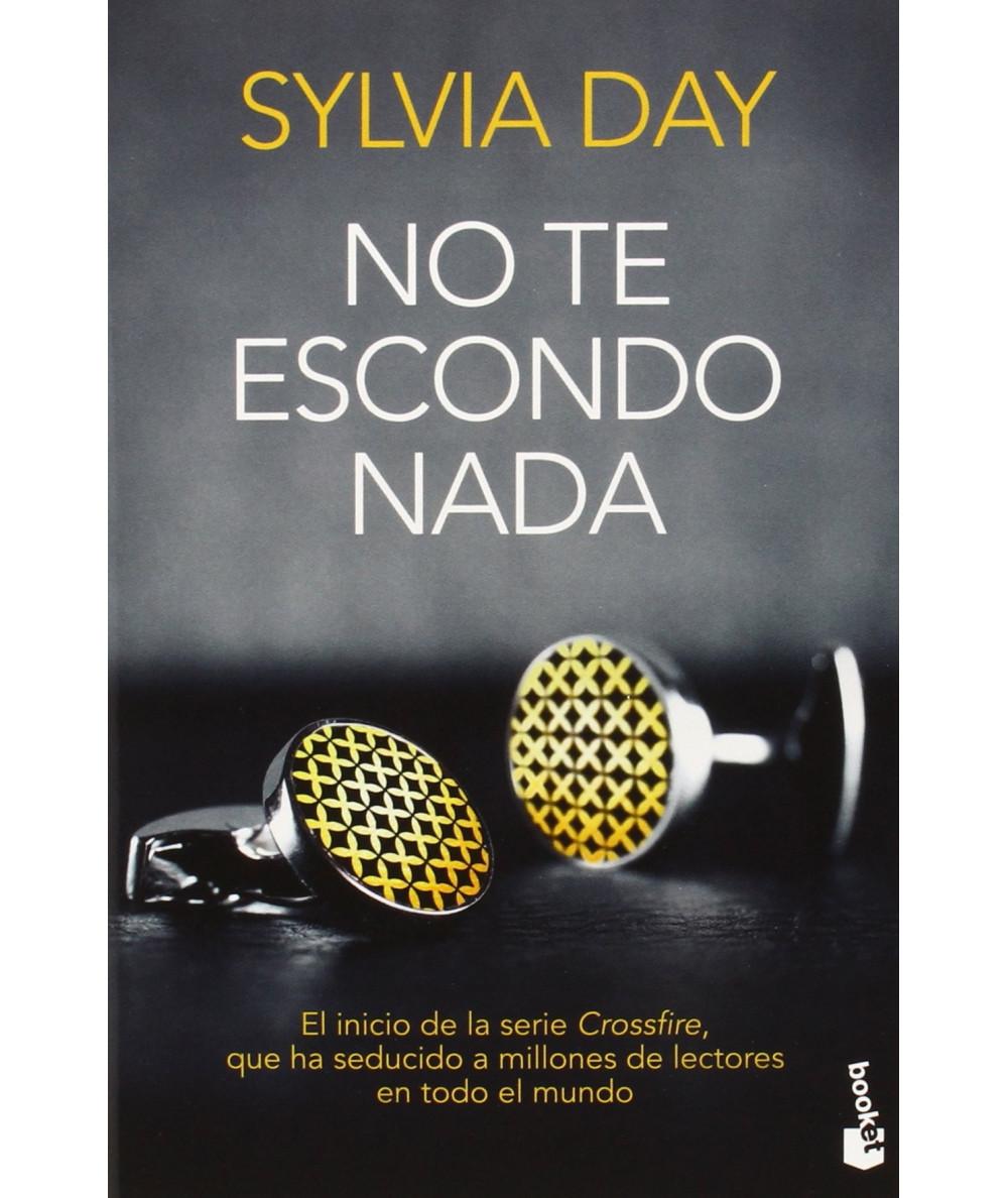 NO TE ESCONDO NADA. SYLVIA DAY Fondo General