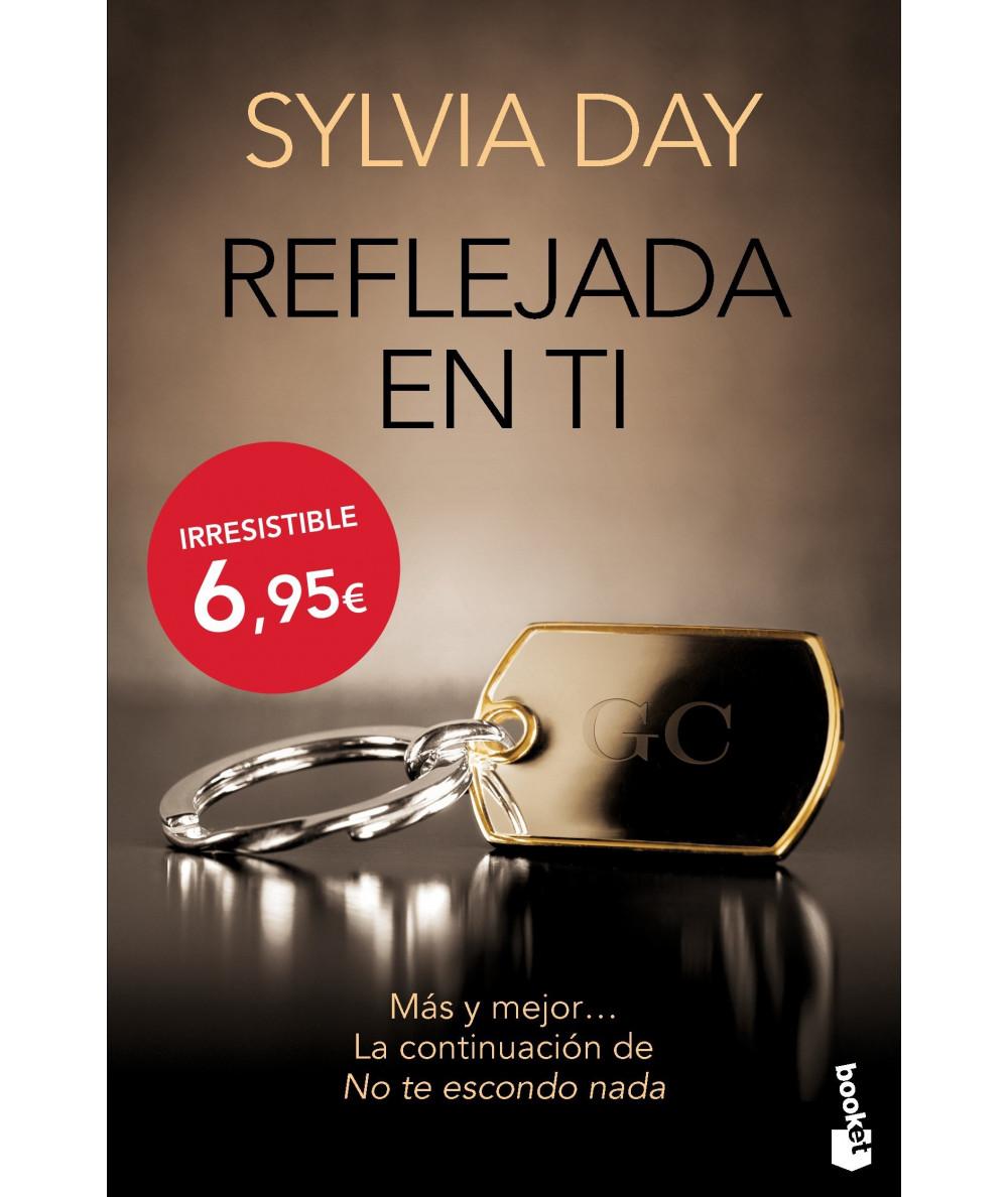 REFLEJADA EN TI. SYLVIA DAY Fondo General