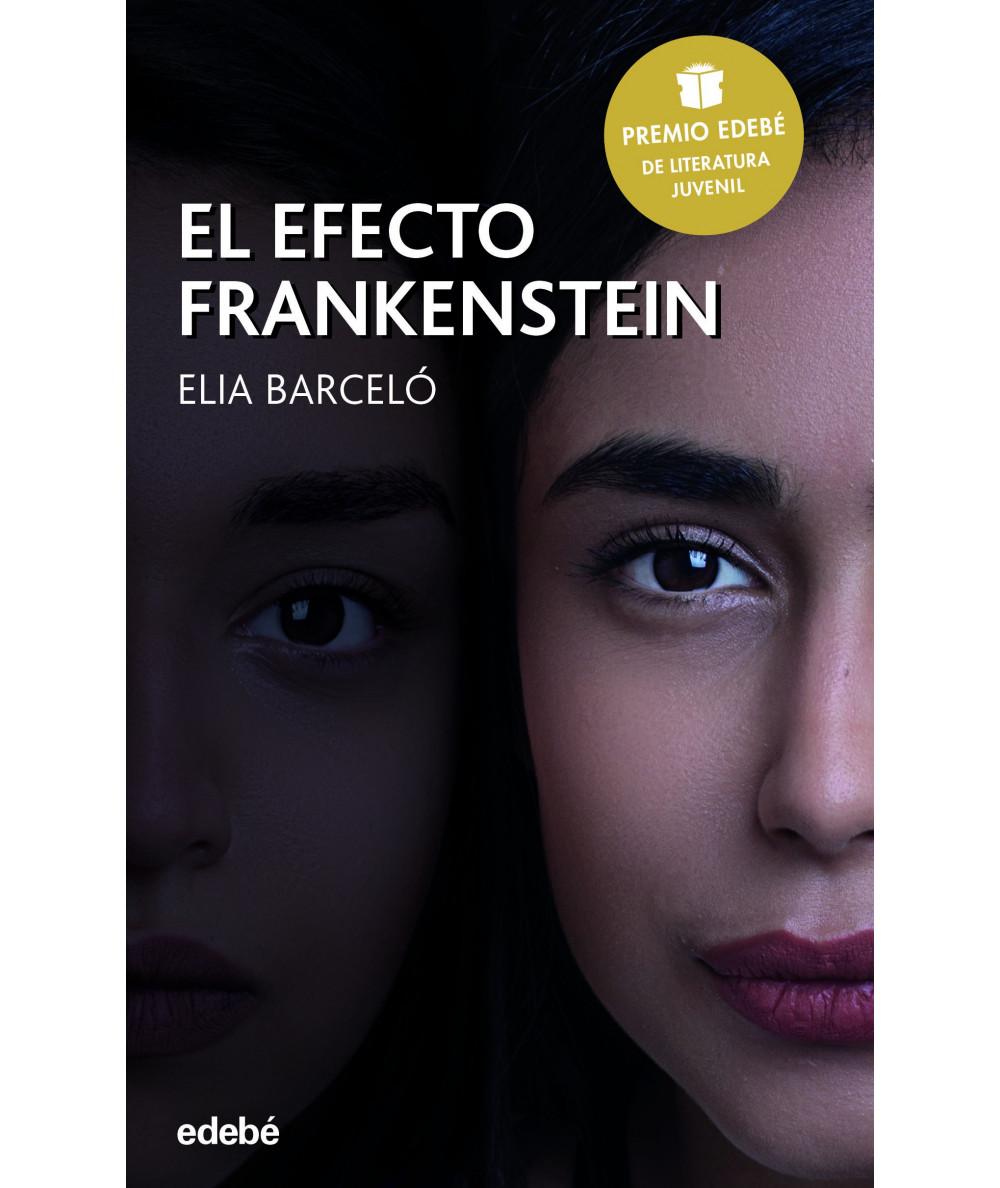 EL EFECTO FRANKENSTEIN Juvenil