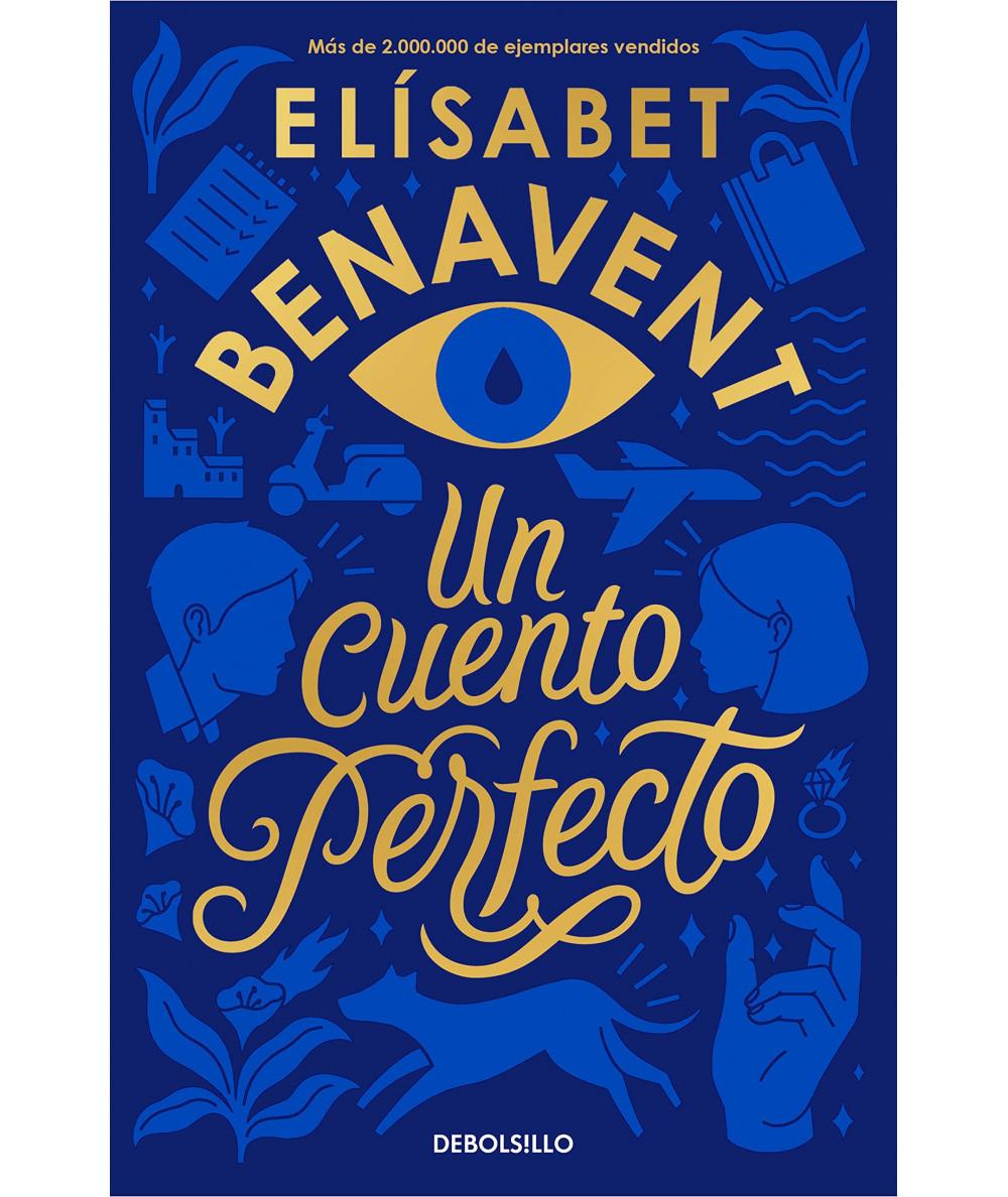 UN CUENTO PERFECTO. ELISABET BENAVENT Fondo General