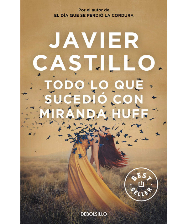 TODO LO QUE SUCEDIÓ CON MIRANDA HUFF. JAVIER CASTILLO Fondo General