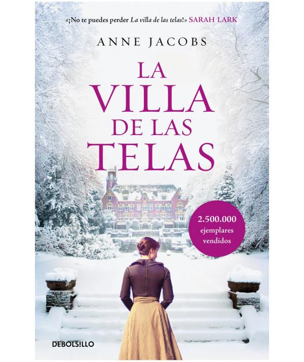 LA VILLA DE LAS TELAS. ANNE JACOBS Fondo General