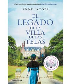 EL LEGADO DE LA VILLA DE LAS TELAS. ANNE JACOBS Fondo General
