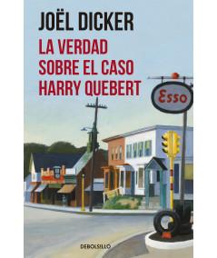 La verdad sobre el caso Harry Quebert. Dicker, Joël Fondo General