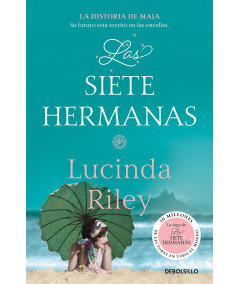 LAS SIETE HERMANAS. LUCINDA RILEY Fondo General