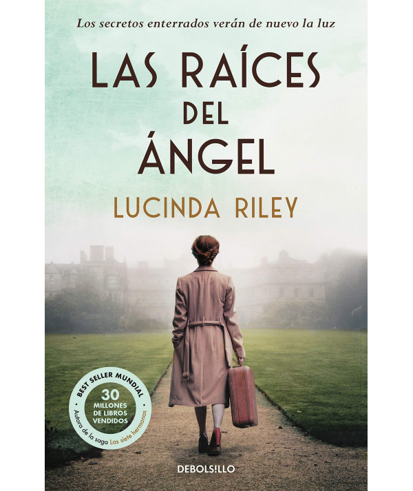 LAS RAICES DEL ANGEL. LUCINDA RILEY Fondo General