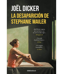 LA DESAPARICION DE STEPHANIE MAILER. Dicker, Joël Fondo General