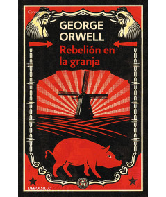 REBELION EN LA GRANJA. GEORGE ORWELL Fondo General