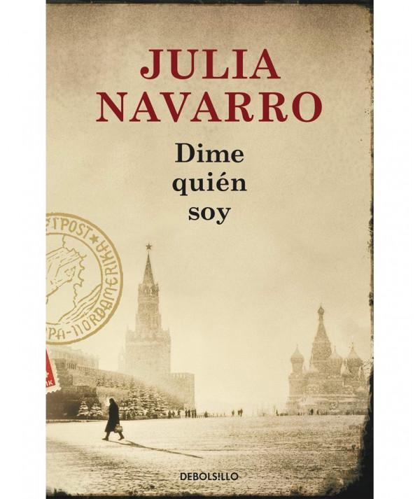 DIME QUIEN SOY. JULIA NAVARRO Fondo General