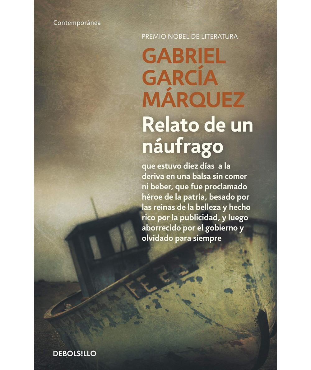 RELATO DE UN NAUFRAGO. GARCIA MARQUEZ, GABRIEL Fondo General
