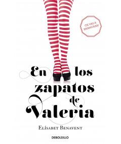 EN LOS ZAPATOS DE VALERIA. ELISABET BENAVENT Fondo General
