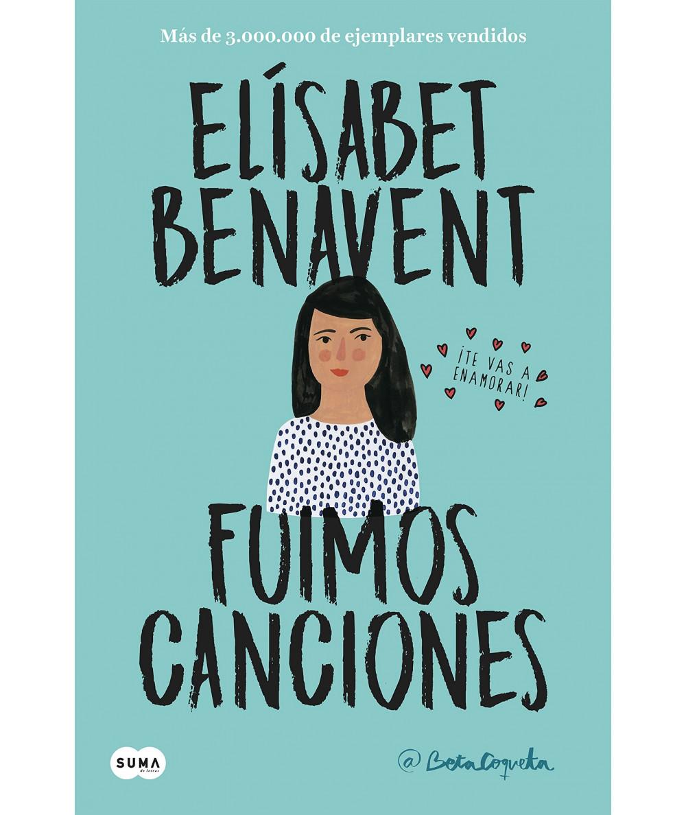 FUIMOS CANCIONES. ELISABET BENAVENT Fondo General